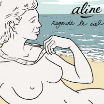 Aline – Regarde le ciel
