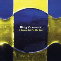King Creosote – It Turned Out For The Best