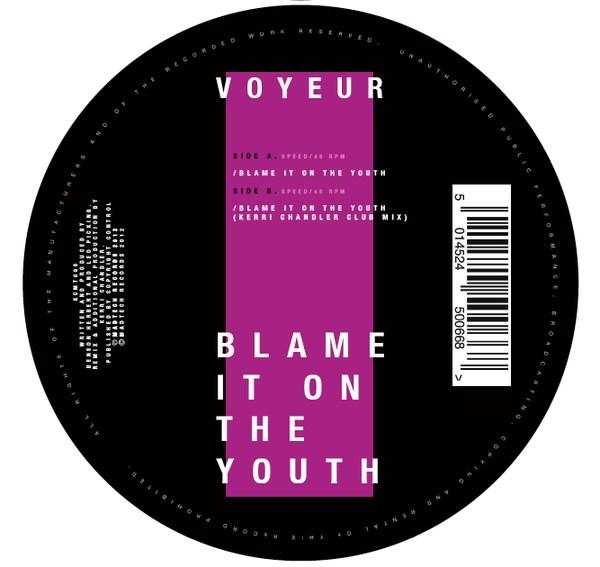 Voyeur - Blame it on the youth