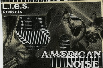 L.I.E.S. presents American Noise Volume One