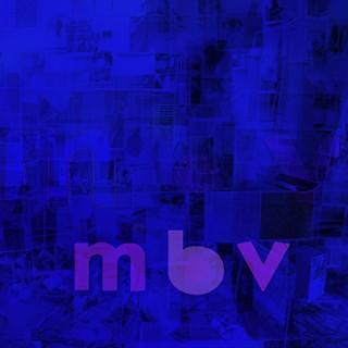 My Bloody Valentine – mbv