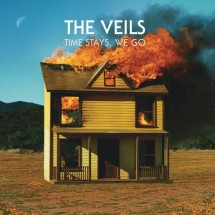 The Veils – Time Stays, We Go