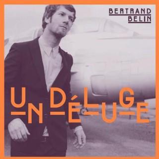 Bertrand Belin - Un déluge