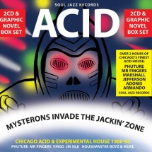 Mysterons Invade The Jackin' Zone – Chicago Acid and Experimental House 1986-93