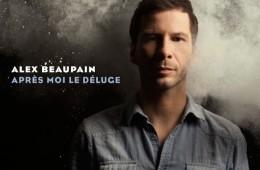 Alex Beaupain - Après moi le déluge