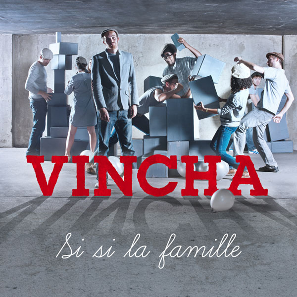 Vincha - Si, si, la famille