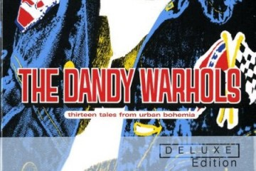 The Dandy Warhols - Thirteen Tales From Urban Bohemia [Deluxe Edition]