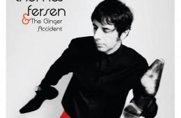 Thomas Fersen & The Ginger Accident