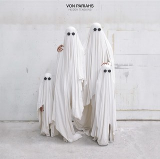 Von Pariahs - Hidden Tension