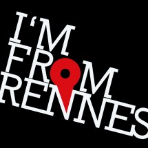 I'm From Rennes, et vous ?