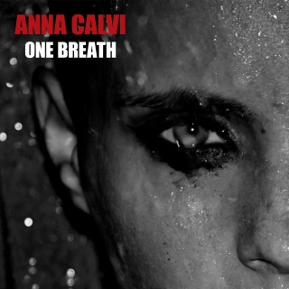 Anna Calvi – One Breath