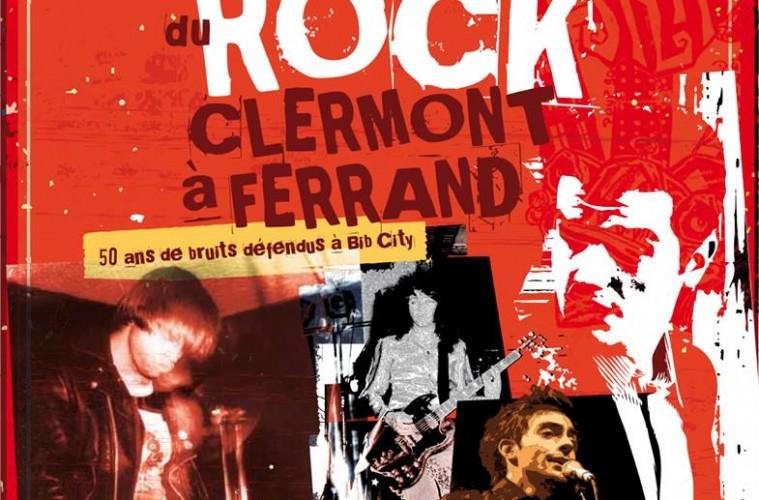 Une histoire du rock à Clermont-Ferrand