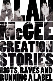 Creation Stories : Riots, Raves and Running a Label