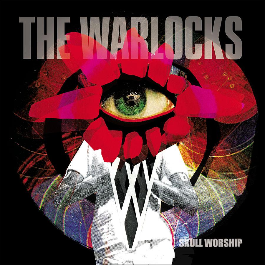 The Warlocks - Skull Worship