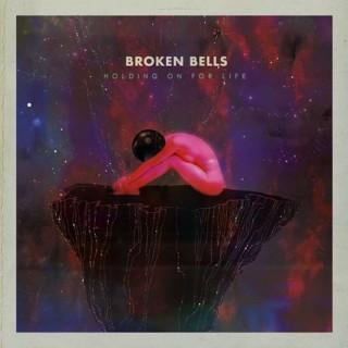 Broken Bells - Holding On For Life