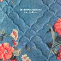 The New Mendicants - Into The Lime