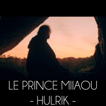 Le Prince Miiaou - Hulrik