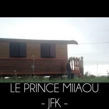 Le Prince Miiaou – JFK (4/6)