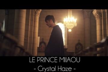 Le Prince Miiaou - Crystal Haze
