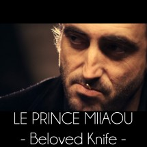 Le Prince Miiaou – Beloved Knife (3/6)