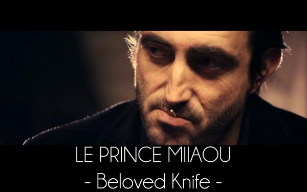 Le Prince Miiaou - Beloved Knife