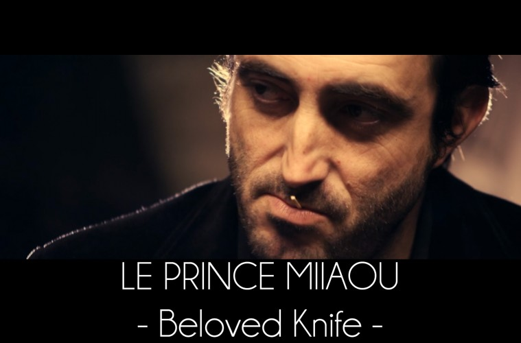 Le Prince Miiaou - Beloved Knife