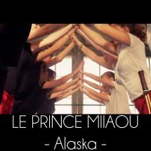 Le Prince Miiaou – Alaska (6/6)
