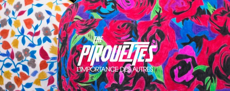 The Pirouettes - L'importance des autres