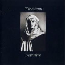 The Auteurs - New waves