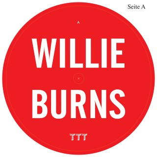 Willie Burns - Tab Of Acid