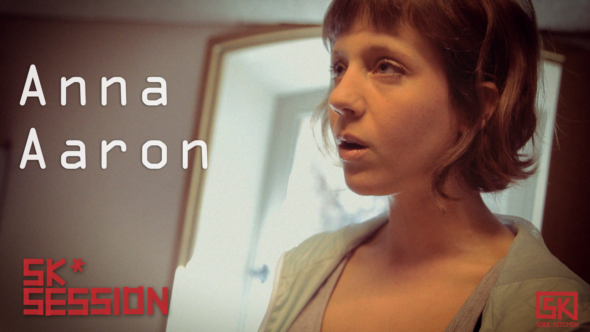 SK* Session : Anna Aaron – Stellarling