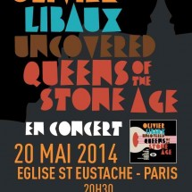 2X2 places pour Uncovered Queens Of The Stone Age d'Olivier Libaux à l'Eglise Saint Eustache