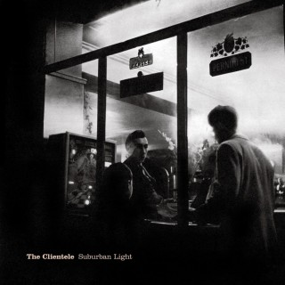 The Clientele - Surburban Light