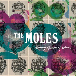 The Moles - Beauty Queen of Watts