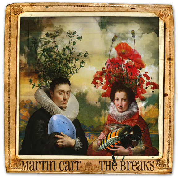 Martin Carr The breaks