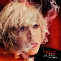 Marianne Faithfull – Give My Love to London