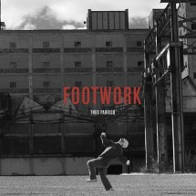 Theo Parrish – Footwork