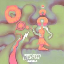 Childhood : Lacuna