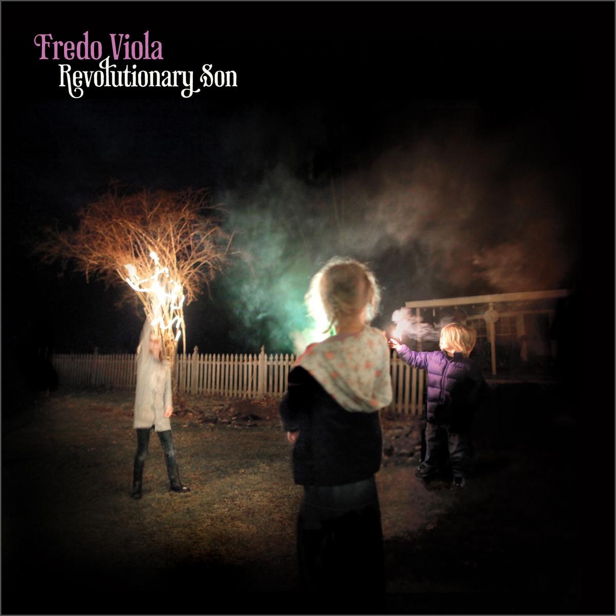 Fredo Viola - Revolutionary Son