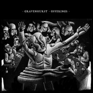 Gravenhurst - Offerings