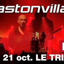 5X2 places pour astonvilla au Trianon !