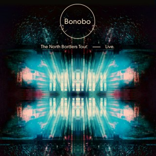 Bonobo - The North Borders Tour