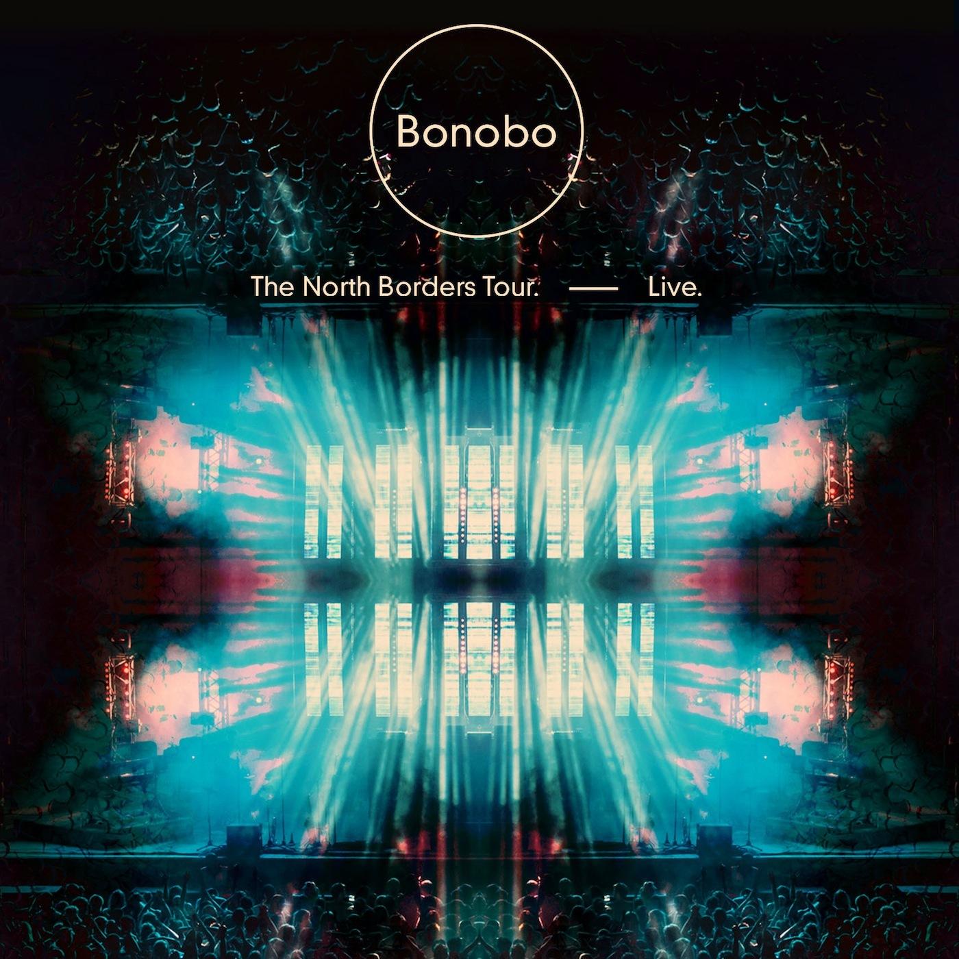 Bonobo - The North Borders Tour