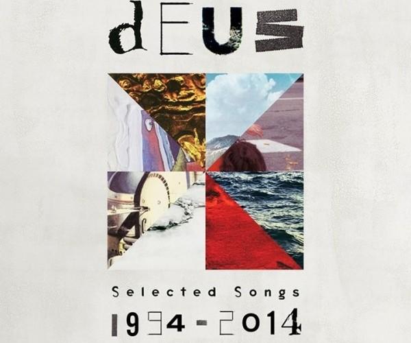 dEUS - Selected Songs 1994–2014