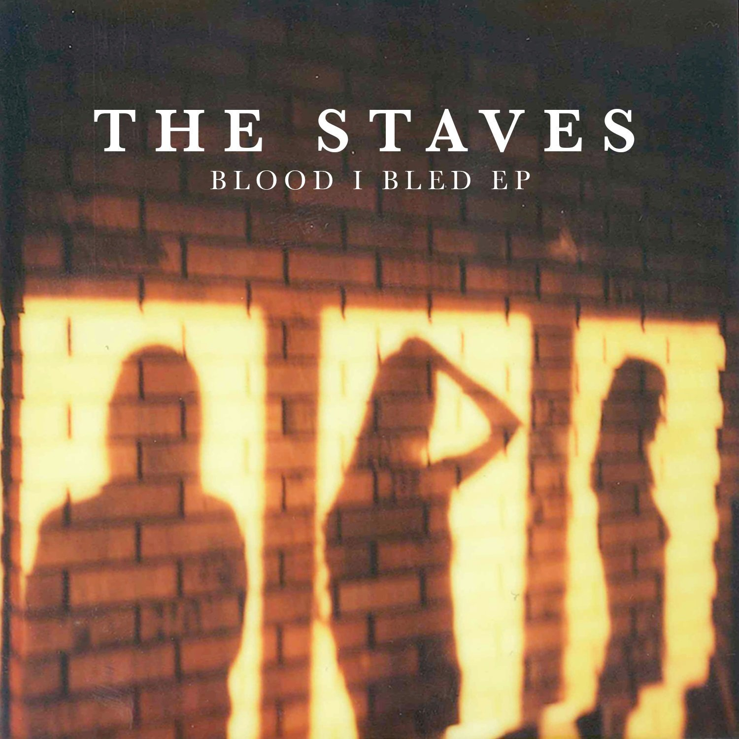 The Staves - The Blood I Bled