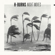 Night Moves d'H-Burns en vinyle à gagner