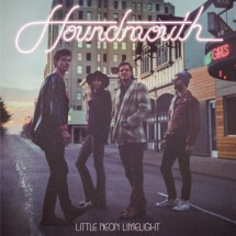 Houndmouth - Little Neon Limelight