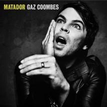 Gaz Coombes – Matador