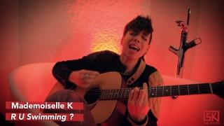 SK* Session : Mademoiselle K