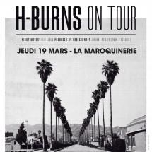 2X2 places pour H-Burns à la Maroquinerie